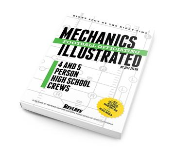 2016 High School Football Mechanics Illustrated