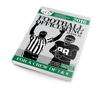 2016 CCA Crew Of 7 & 8 College Football Officiating Manual