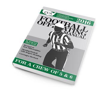 2016 CCA Crew Of 5 & 6 College Football Officiating Manual