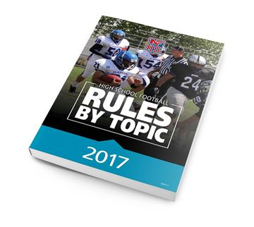 2017 NFHS High School Football Rules By Topic