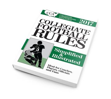 2017 CCA Collegiate Football Rules: Simplified & Illustrated