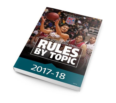Picture of 2017-18 High School Basketball Rules By Topic