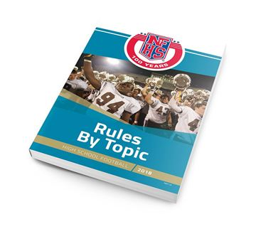 2018 NFHS High School Football Rules By Topic