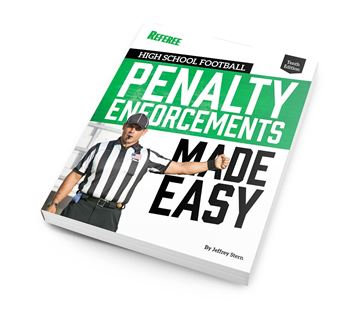 High School Football Penalty Enforcements Made Easy - 10th Edition