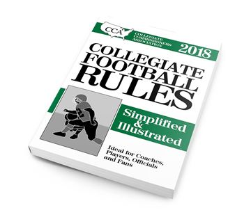 2018 CCA Collegiate Football Rules Simplified and Illustrated