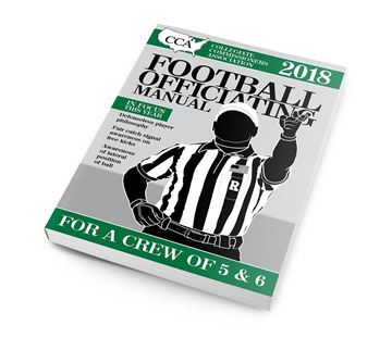 2018 CCA Crew of 5 or 6 College Football Officiating Manual