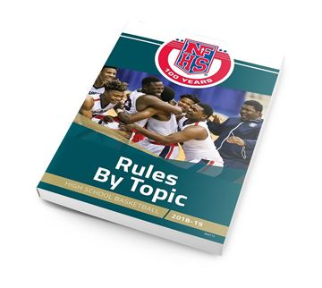 2018-19 High School Basketball Rules By Topic