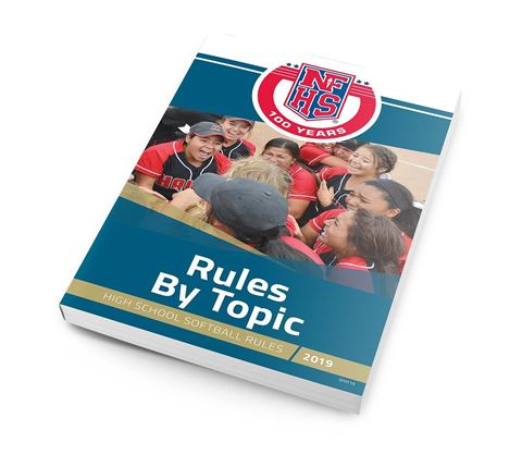 2019 High School Softball Rules By Topic