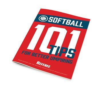 Softball 101 Tips For Better Umpiring