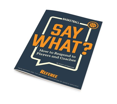 Say What? How To Respond To Players And Coaches