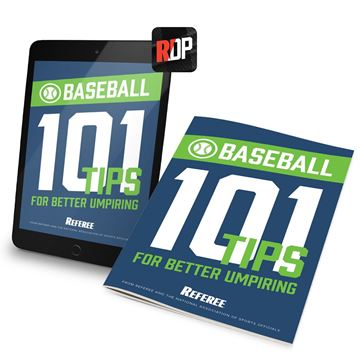 101 Tips For Better Baseball Umpiring