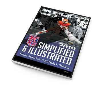 2019 NFHS High School Football Simplified & Illustrated