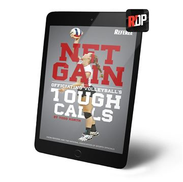 Net Gain: Officiating Volleyball's Toughest Calls - Digital Version