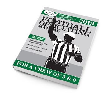 2019 CCA Crew of 5 or 6 College Football Officiating Manual