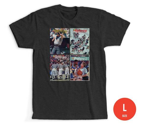 Size Large: Referee Magazine Covers T-Shirt