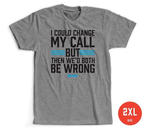 Size XXL: Change My Call T-shirt