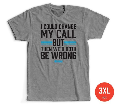Size XXXL: Change My Call T-shirt