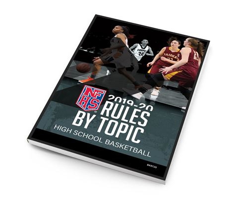 2019-20 High School Basketball Rules By Topic