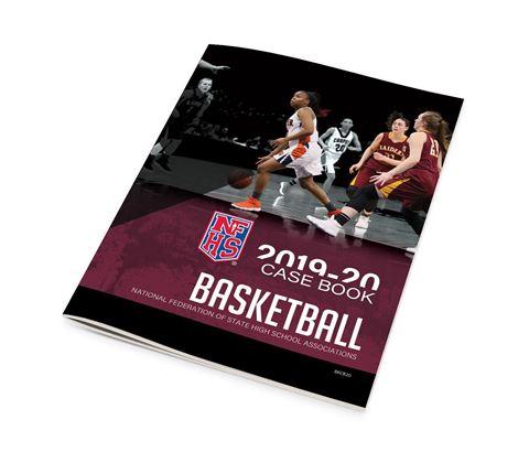 2019-20 NFHS Basketball Case Book