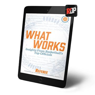 What Works: Insights From Basketball's Top Officials