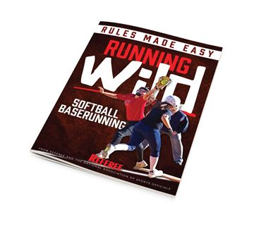 Running Wild – Softball Baserunning Rules Made Easy