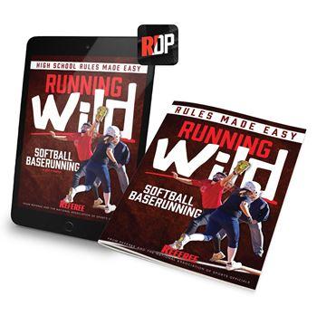 Running Wild – Softball Baserunning Rules Made Easy