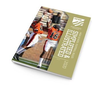 2020 NFHS High School Football Rules Simplified & Illustrated