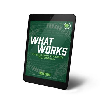 What Works: Insights From Football's Top Officials