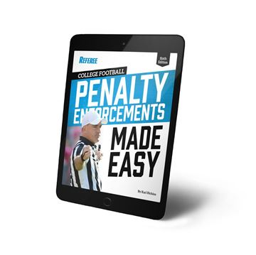 College Football Penalty Enforcements Made Easy- 6th edition