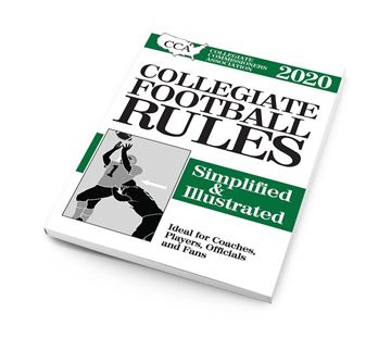 2020 CCA Collegiate Football Rules Simplified & Illustrated