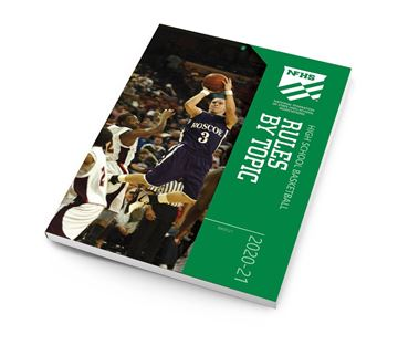 2020-21 NFHS High School Basketball Rules By Topic