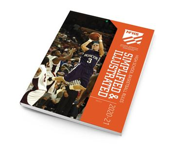 2020-21 NFHS High School Basketball Rules Simplified & Illustrated