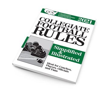 2021 CCA Collegiate Football Rules Simplified & Illustrated