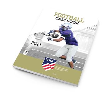 2021 NFHS Football Case Book