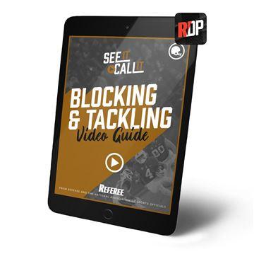 Blocking & Tackling: See It. Call It.