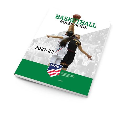 2021-22 NFHS Basketball Rules Book